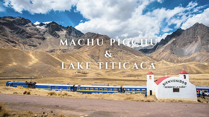 from machu picchu to lake titicaca