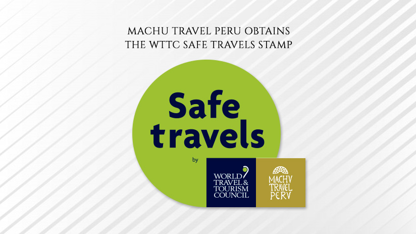 wttc safe travels machu travel peru